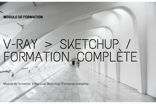 V-Ray pour SketchUp formation complète
